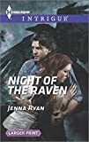 img - for Night of the Raven (Harlequin Intrigue (Larger Print)) book / textbook / text book