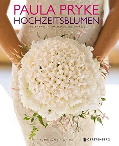 Hochzeitsblumen: Amazon.de: Paula Pryke, Tim Winter, Isabelle