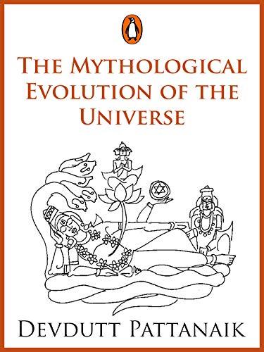 Обложка книги Devdutt Pattanaik/ Счастливый день - The Mythological Evolution of the Universe/ Мифологическая эволюция Вселенной [2018, EPUB, ENG]