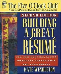 Building a Great Resume (Five O'Clock Club)