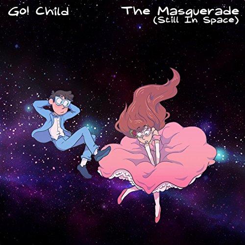 The Masquerade (Still in Space)
