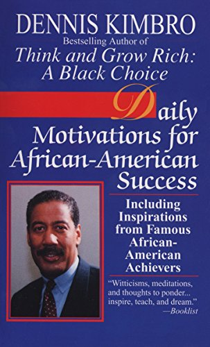 Search : Daily Motivations for African-American Success: Including Inspirations from Famous African-American Achievers