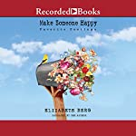 Make Someone Happy: Favorite Postings | Elizabeth Berg