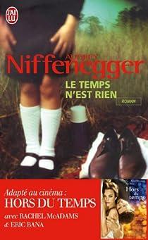 Le temps n'est rien par Niffenegger