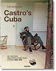 Lee Lockwood. Castro's Cuba. 1959–1969
