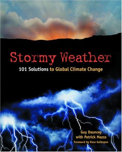 Stormy Weather (Best Solution For Global Warming)