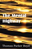 img - for The Mental Highway book / textbook / text book