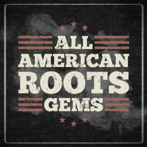 All American Roots Gems