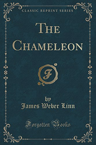 The Chameleon (Classic Reprint)