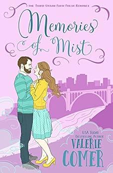 Memories of Mist: A Christian Romance (Urban Farm Fresh Romance Book 3) by [Comer, Valerie]