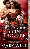The Highlander's Bride Trouble, Mary Wine, 1402264860
