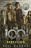 Rebellion: The 100 Book Four