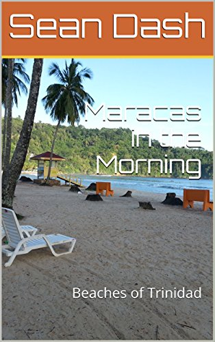 Maracas in the Morning: Beaches of Trinidad