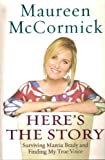 Heres the Story :maureen Mccormick