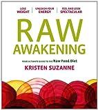 Raw Awakening, Kristen Suzanne, 1452106495