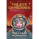 The Eye of Hermes: A Minerva Novel (Minerva Series) (Volume 1)