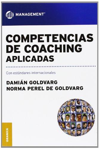 Competencias de Coaching Aplicadas (Spanish Edition)