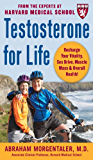 Testosterone for Life: Recharge Your Vitality, Sex Drive, Muscle Mass, and Overall Health