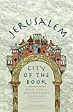 "Benjamin Balint, ""Jerusalem: City of the Book"" (Yale UP, 2019)"
