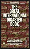 The Great International Disaster Book, James Cornell, 0671819518
