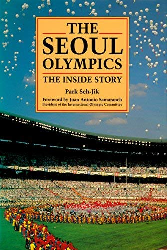 The Seoul Olympics: The Inside Story ()