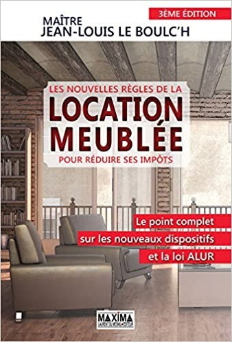 AmazonFr  Les Nouvelles Rgles De La Location Meuble Pour Rduire