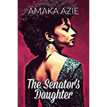 The Senator's Daughter (English Edition)