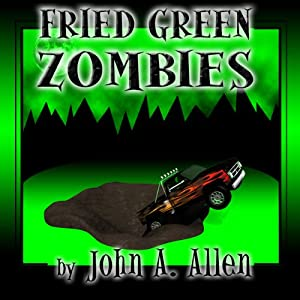 Fried Green Zombies Audiobook