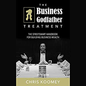 The Business Godfather Treatment Audiobook