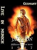 Michael Jackson: Live in Munich, Germany