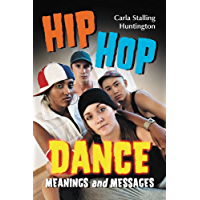 Hip Hop Dance: Meanings and Messages book cover