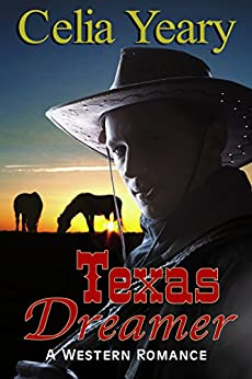 Texas Dreamer by [Yeary, Celia]