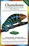 Chameleons: Care and Breeding of Jackson's, Panther, Veiled, and Parson's (Herpetocultural Library)