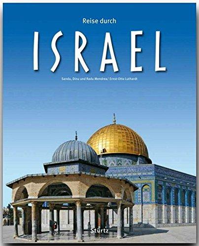 Reise Durch ISRAEL   Ein Bildband Mit über 200 Bildern Auf 140 Seiten   STÜRTZ Verlag