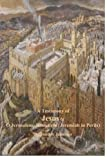 a testimony of jesus 6 o jerusalem jerusalem jeremiah in perils volume 6