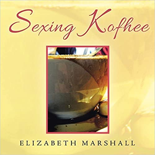 Book Sexing Kofhee by Elizabeth Marshall (2014-09-15)