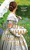 Tomorrow the Glory by  Heather Graham in stock, buy online here