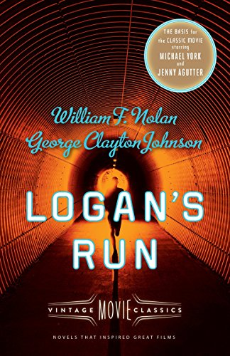 Logans Run  Vintage Movie Classics  A Vintage Movie Classic