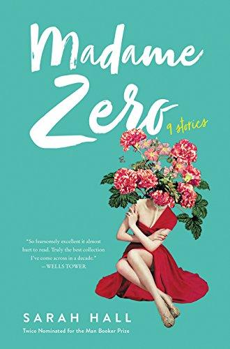 Image of Madame Zero: 9 Stories