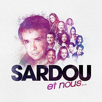 Multi interprètes - SARDOU et nous...