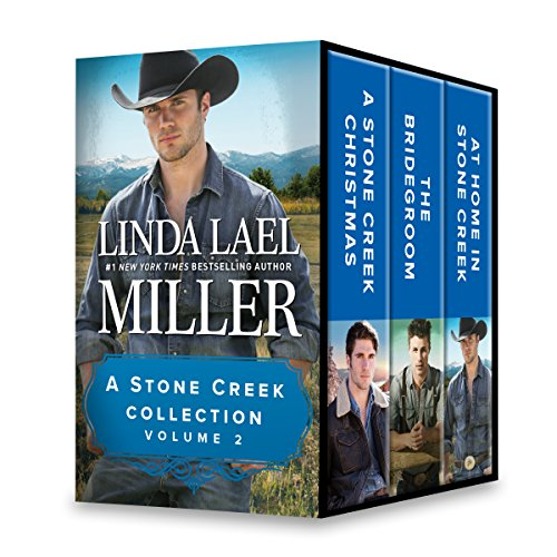 A Stone Creek Collection Volume 2: A Stone Creek Christmas\The Bridegroom\At Home in Stone Creek (A Stone Creek Novel) ()