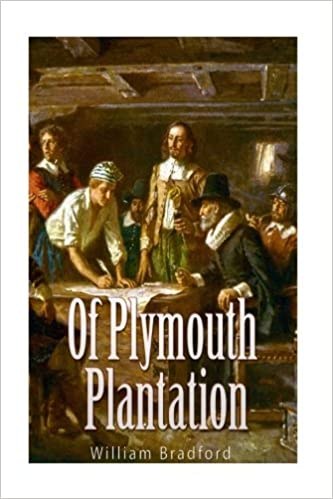 bradford wrote of plymouth plantation in order to