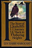 H Story of Heathcliff's Journey, Lin Haire-Sargeant, 0517139065