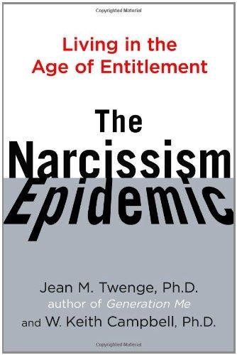 Narcissism Epidemic Living Age Entitlement