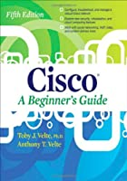 Cisco A Beginner's Guide, 5th Edition Front Cover