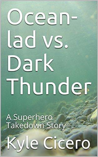 Ocean-lad vs. Dark Thunder: A Superhero Takedown Story - Superhero Erotica