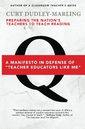 Preparing the Nation's Teachers to Teach Reading: A Manifesto in Defense of