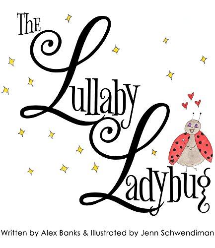 The Lullaby Ladybug