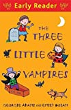 img - for The Three Little Vampires (Early Reader) book / textbook / text book