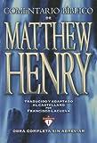 Comentario Bíblico Matthew Henry, Matthew Henry, 8482678205